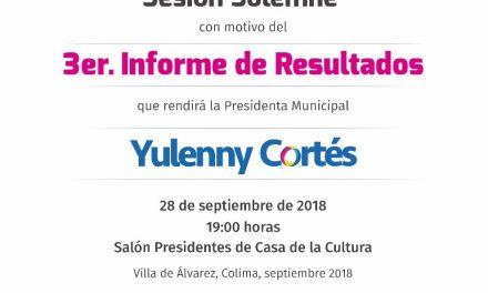 Rendirá Yulenny Cortés Tercer Informe de Resultados