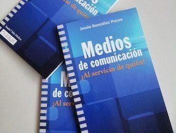 Medios de comunicación, ¿al servicio de quién?