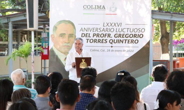 Conmemora Gobierno del Estado 86 Aniversario Luctuoso de Gregorio Torres Quintero